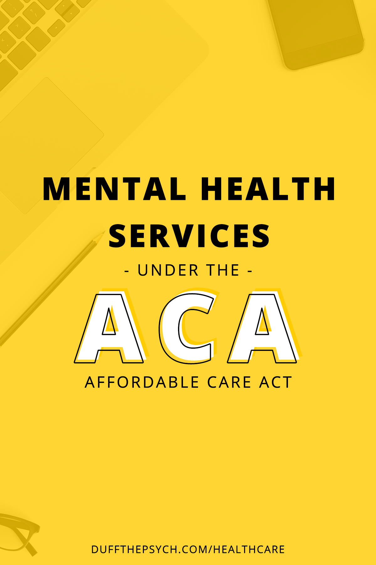 Mental Health Services Under the Affordable Care Act