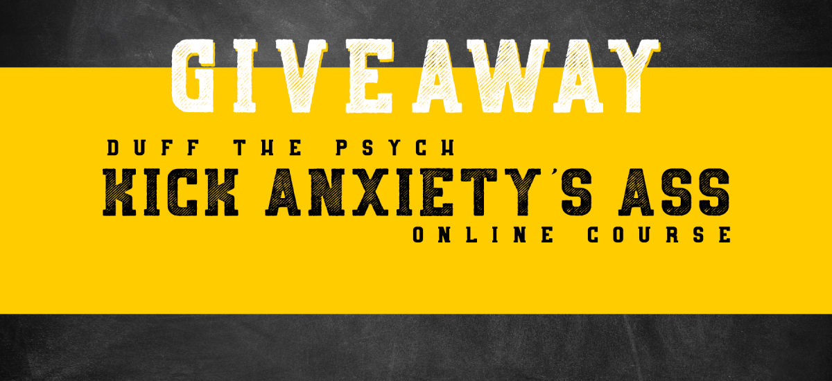 Kick Anxiety's Ass Online Course GIVEAWAY